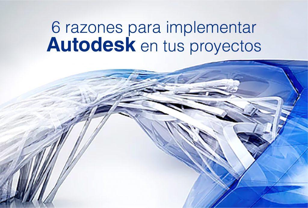 Autodesk en tus proyectos